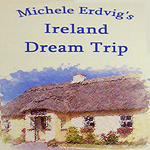 Michele Ervig's Ireland Dream Trip