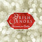 Irish Tenors Christmas in Dublin