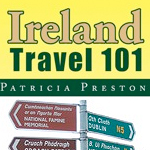 Pat Preston's Ireland Travel 101