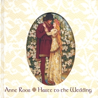 Anne Roos Haste to the Wedding