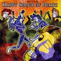 Marc Gunn Happy Songs of Death