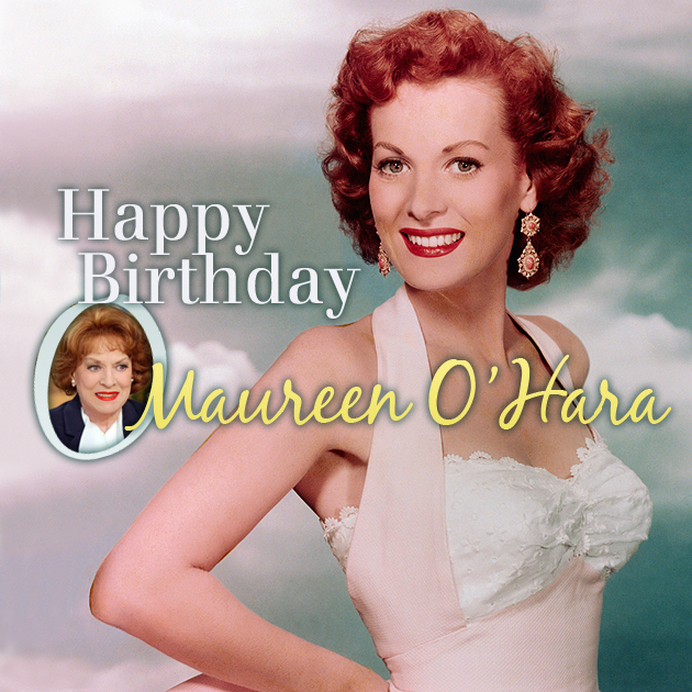 A Birthday Wish for Maureen O'Hara