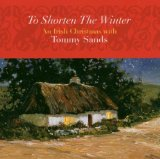 To Shorten the Winter by Tommy Sands