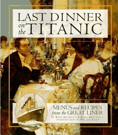 Last Dinner On The Titanic Irish Fireside Travel And Culture