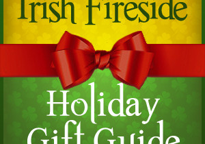 The Irish Fireside Holiday Gift Guide