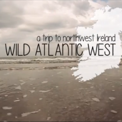 Ireland's Wild Atlantic Way… Northwest! Amazing Video