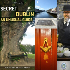 Digging Up Dublin's Wonderful Secrets with Pól Ó Conghaile