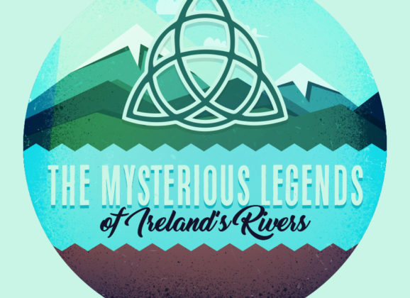 The Myths and Legends of Ireland's Great Rivers